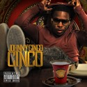 Johnny Cinco - Cinco mixtape cover art