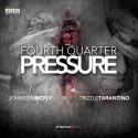 Johnson McFly & Trizzle Tarantino - Fourth Quarter Pressure EP mixtape cover art