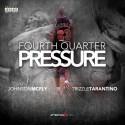 Johnson McFly & Trizzle Tarantino - Fourth Quarter Pressure EP mixtape cover art