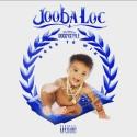 Jooba Loc - Born To Win mixtape cover art