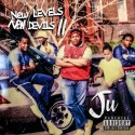 Ju - New Levels New Devils 2 mixtape cover art