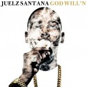 Juelz Santana - God Will'n mixtape cover art