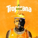 Juice - Tropicana mixtape cover art