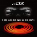 Juliano - I See Thru The Eyes Of The Stove mixtape cover art