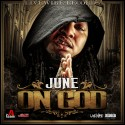 June - On God mixtape cover art