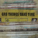 Jus - Gr8 Things Take Time mixtape cover art