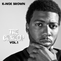K-Noe Brown - The Come Up (Hosted By A-Town Mike) mixtape cover art