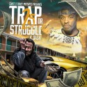 K Dash - Trap or Struggle 2.5 mixtape cover art