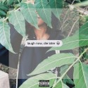 Kari Faux - Laugh Now, Die Later mixtape cover art