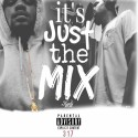 Karte` Carter - It's Just The Mix mixtape cover art