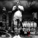 Kash4Real - Word 2 Richie  mixtape cover art
