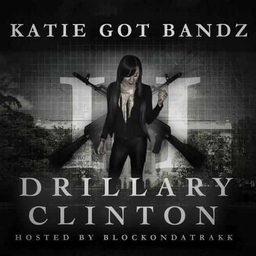Katie Got Bandz - Set It Off [Drillary Clinton 3] [  ...