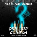 Katie Got Bandz - Drillary Clinton 3 mixtape cover art
