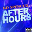 KD Spencer - After Hours mixtape cover art