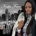 Keda Face - On My Way mixtape cover art