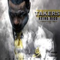 Keing Rico - Takers (I Took That) mixtape cover art