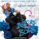 Kenny Muney - Before The Bomb mixtape cover art