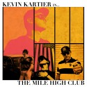 Kevin Kartier - The Mile High Club mixtape cover art