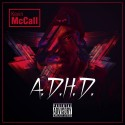 Kevin McCall - A.D.H.D. mixtape cover art