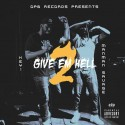 Key! & ManMan Savage - Give Em Hell 2 mixtape cover art