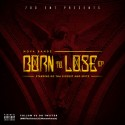 KG Tha Sickest & Skitz - Born To Lose mixtape cover art
