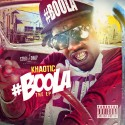 Khaotic - #Boola The EP mixtape cover art