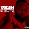 K$haun - Carolanta EP mixtape cover art