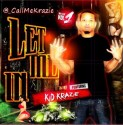 Kid Krazie - Let Me In mixtape cover art