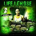 King Dell - Life I Chose 2 mixtape cover art