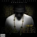 King Dif - Final Hour mixtape cover art