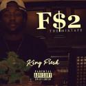 King Fre$h - F$2 mixtape cover art