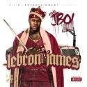 King JBoi - LeBron James mixtape cover art