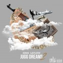 King Laylow - Jugg Dreams 2 mixtape cover art