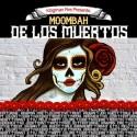 Kingman Fire - Moombah De Los Muertos mixtape cover art