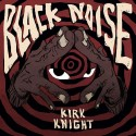 Kirk Knight - Black Noise mixtape cover art