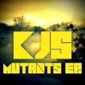 KJs - Mutants EP mixtape cover art