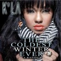 K'LA - The Coldest Winter Ever mixtape cover art