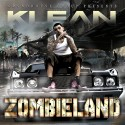 Klean - ZombieLand mixtape cover art