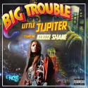Kodie Shane - Big Trouble Little Jupiter mixtape cover art
