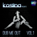 Kosiina - Dub Me Out mixtape cover art