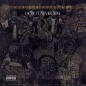 Kur - How It Never Was mixtape cover art