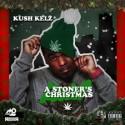 Kush Kelz - A Stoner's Christmas mixtape cover art