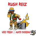 Kush Kelz - Very Fresh 2 (Audio Overload) mixtape cover art