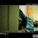 Kyle J - Go Kill Yourself mixtape cover art
