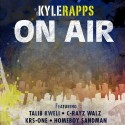 Kyle Rapps - On Air mixtape cover art