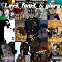 L3thvl - Lov3, Fam3, & Glory mixtape cover art