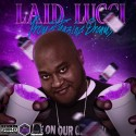 Laid Lucci the Don - Promethazine Dreams mixtape cover art