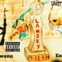 Lansky - Dirty 30 mixtape cover art