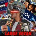 Large Sevan - 93 Large mixtape cover art