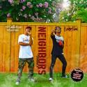 Larry Kush & Lord Xan - Neighbors mixtape cover art